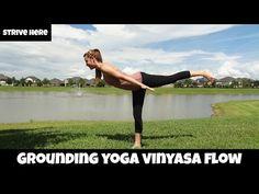 GROUNDING YOGA VINYASA FLOW - YouTube