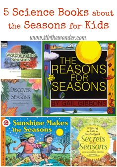 5 Science Books about the Seasons for Kids Stir the Wonder books Science Books about the Seasons for Kids 1st Grade Science, Kindergarten Science, Preschool Books, Elementary Science, Science Books, Science Resources, Science Lessons, Teaching Science, Science For Kids