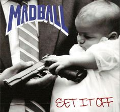 Mad Ball - Set it Off (1994)