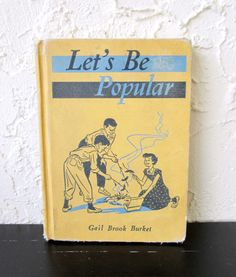 Let's Be Popular 1951 Children's Hardcover Book About Manners by Gail Brook Burket AtomicPutz.com