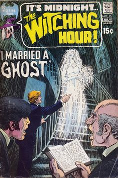 The Witching Hour, Front Cover: I Married A Ghost