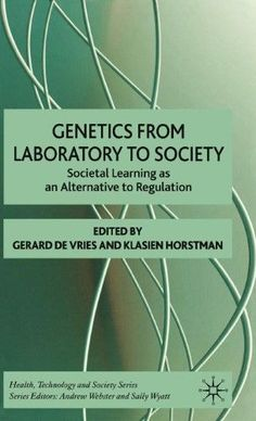 Genetics from Laboratory to Society:Societal Learning as an Alternative to Regulation