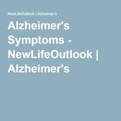 Alzheimer's Symptoms - NewLifeOutlook   Alzheimer's
