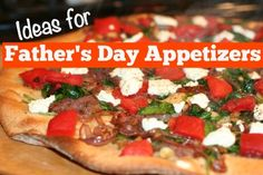 These Father's Day Appetizers are a great alternative to a big sit-down dinner |  Recipes at FaithfulProvisions.com