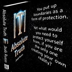 What of in your life? or boundaries. Why one chooses to put up boundaries? Create Yourself, Physics, Life, Physique