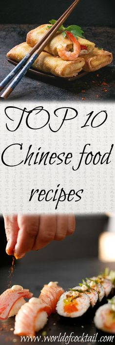 TOP 10 CHINES FOOD RECIPES What follows taste a piece of china? Prepare your home 10 best Chinese recipes. We guarantee that you will enjoy.