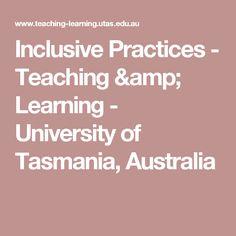 Inclusive Practices - Teaching & Learning - University of Tasmania, Australia Tasmania, University, Australia, The Unit, Teaching, Amp, Education, Community College, Onderwijs