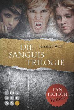 Ka - Sa`s Buchfinder: [Rezension] Die Sanguis Trilogie - Jennifer Wolf