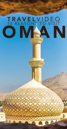 Oman Travel Video and Guide