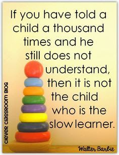 Inspirational quotes for kids from teachers funny inspirational quotes for students from teachers best teacher inspirational . inspirational quotes for kids Teaching Quotes, Education Quotes For Teachers, Quotes For Students, Parenting Quotes, Teaching Kids, Preschool Quotes, Special Education Quotes, Busy Teachers, Teaching Style