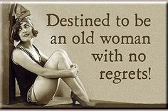 Living the best life! Every woman's goal! #noregrets #women
