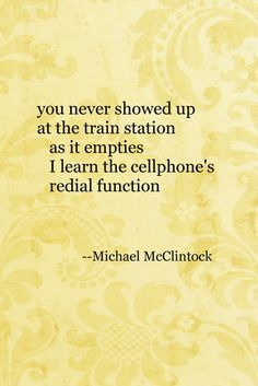Tanka poem: you never showed up -- by Michael McClintock.