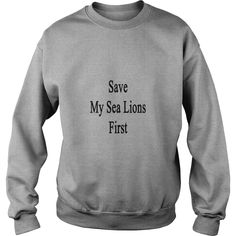 Save My Sea Lions First   #gift #ideas #Popular #Everything #Videos #Shop #Animals #pets #Architecture #Art #Cars #motorcycles #Celebrities #DIY #crafts #Design #Education #Entertainment #Food #drink #Gardening #Geek #Hair #beauty #Health #fitness #History #Holidays #events #Home decor #Humor #Illustrations #posters #Kids #parenting #Men #Outdoors #Photography #Products #Quotes #Science #nature #Sports #Tattoos #Technology #Travel #Weddings #Women