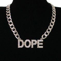 "Small ""DOPE"" Chain Fashion Necklace"