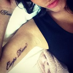 Arm tattoo : Carpe Diem ; want this exactly the same placement! Love this! Seize the day!