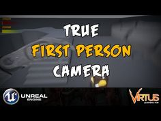 True First Person Camera (FPS) -#5 Creating A Survival Horror (Unreal Engine 4) - YouTube
