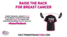 """Order a """"Team Love"""" shirt and Power Train will donate $1.00 to the Breast Cancer Coalition!"""