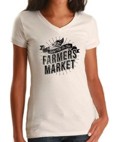 Women's Take me to the Farmers Market Vneck T-Shirt - Juniors Fit - Cool Hipster…