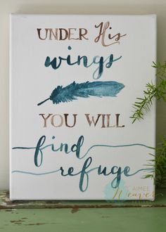 Under His wings you will find refuge canvas by Aimee Weaver Designs