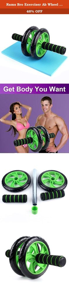 Rams Bro Exerciser Ab Wheel Ab Roller Home Gym Workout Exercise Lose Weight Fitness Equipment with Knee Pad - Get 6 Pack Abs (Double wheel). Product Features: Adopts environmentally friendly material, no harm to health Precision-engineered internal structure, more solid, helps to prevent hurt during workout. 16.8mm diameter large wheel, more easy for beginners. Plastic with foam coat handle, brings more comfortable experience. Soft plastic outer ring with the texture, enhance the…