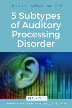 The most common type of APD is the auditory decoding subtype. What most people do not know is there are 4 other subtypes that affect auditory processing, speech and social communication.