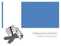 A1 Indiquer le Chemin by Geetanjali Shrivastava via slideshare