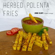 Recipe to Love - Herbed Polenta Fries. An easy bake recipe that ...
