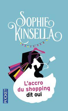 #laccrodushoppingditoui    #Confessionsduneaccrodushopping #sophiekinsella #kinsella #accroshopping #laccrodushopping #pocket #nouvellecouverture #becky #roman #livre