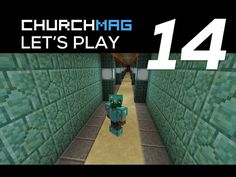 Let's Play #14: Nether Tunnel to Water Temple - ChurchMag