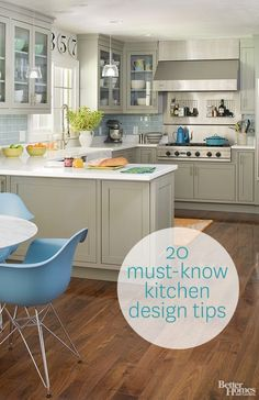 Love the gray and seaglass, 20 Must-Know Kitchen Design Tips