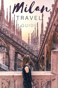 Milan Travel Guide: Best things to do in Milan, complete itinerary and ideas for a Milano visit, Lombardy, Italy! #FamilyDestination