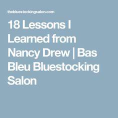 18 Lessons I Learned from Nancy Drew | Bas Bleu Bluestocking Salon