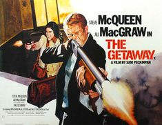 The Getaway Film) The Getaway is a 1972 American action-crime film directed by Sam Peckinpah and starring Steve McQueen and Ali MacGraw. Ali Macgraw, Steve Mcqueen Movies, Steve Mcqueen Style, Jason Bourne, Blues Brothers, Classic Movie Posters, Classic Movies, Matt Damon, Getaway Film