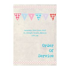 Bunting Order of Service. We can print your wedding ceremony details in your chosen booklet. Create your own wedding stationery. Order Of Service, Bunting, Booklet, Wedding Stationery, Pink Blue, Prayers, Colours, Garlands, Buntings