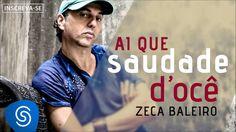 Zeca Baleiro - Ai que Saudade D'ocê (Áudio Oficial) [Trilha da novela Im...