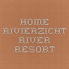 Home - Rivierzicht River Resort + additional/person Campsite, Glamping, River, Camping, Go Glamping, Rivers