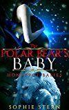 Free Kindle Book -   The Polar Bear's Baby (Honeypot Babies Book 1)