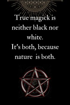 Magick is neither black nor white. Learn more by watching this FREE video - How To Start Your Witchcraft Practice. #learnwicca #witchcraftforbeginners #newtowitchcraft #howtobecomewiccan #bookofshadows #spells #witchspells #paganquotes #witchcraftquotes #witchquotes #wiccanquotes #goddess #witchcraftaesthetic
