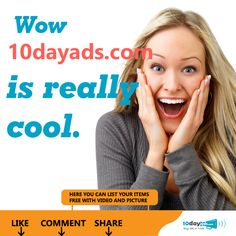 Wow 10dayads.com is really cool. #FreeLocalClassifieds #PostFreeAds