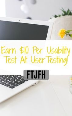 Learn How You Can Earn $10 Giving Your Opinion Of Websites At User Testing!
