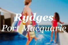 Rydges Port Macquarie City Port Macquarie, City, Cities