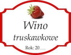 Naklejka na truskawkowe wino Decoupage, Strawberry, Label, Templates, Fruit, Projects, Food, Tags, Pintura