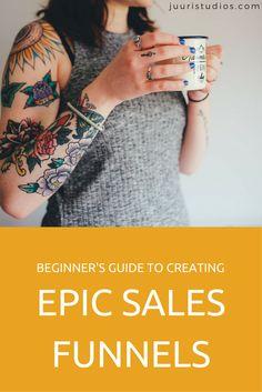 Beginner's Guide to Creating Epic Sales Funnels - Juuri Studios Email Marketing, Digital Marketing, Email Campaign, Online Courses, Seo, Saving Money, Blogging, Studios, Ebooks