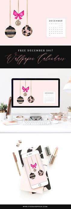 Free December 2017 Wallpaper Calendars | Pish and Posh Designs
