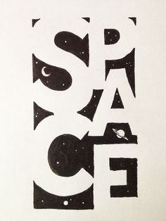 Space Handwritten typography 8.15.13 photohttp://accidental-typographer.tumblr.com/