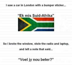 Leading Online South African shop in the UK South African Shop, African Jokes, Rugby Memes, South Afrika, Missing Home, Funny Signs, Funny Images, Funny Quotes, Hilarious
