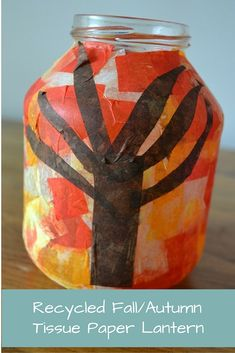 Recycled Fall/Autumn Tissue Paper Lantern - Fall Crafts For Toddlers Kids Crafts, Leaf Crafts, Fall Crafts For Kids, Toddler Crafts, Diy Craft Projects, Projects For Kids, Autumn Crafts, Holiday Crafts, Tissue Paper Lanterns