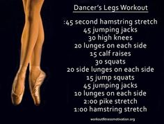 Dancer's Legs Workout. Courtesy of WorkoutFitnessMot...  Need to do this for fitness shoot coming up