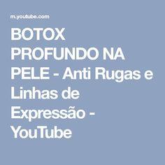 BOTOX PROFUNDO NA PELE - Anti Rugas e Linhas de Expressão - YouTube