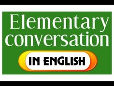 "7 ""English 70 ELEMENTARY CONVERSATION QUESTIONS"" Improve in English Conversation for beginners"